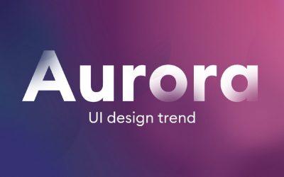 Aurora UI — New Visual Trend for 2021